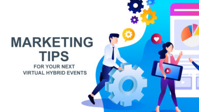 Effective Marketing Tips For Your Next Hybrid Event
